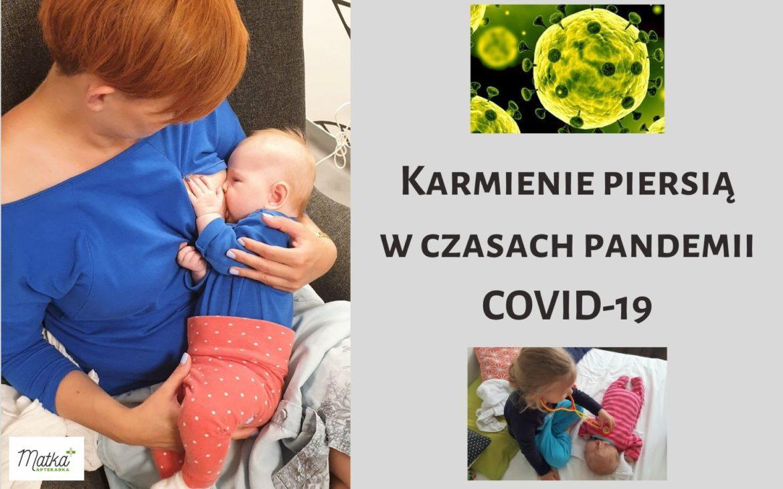 Karmienie piersią wczasach pandemii COVID-19. Jak wspomóc laktację?