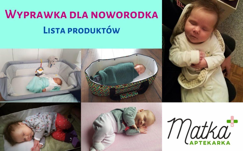 Wyprawka dla noworodka byMatka Aptekarka – lista produktów
