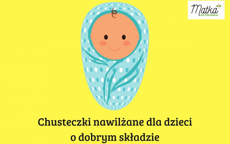 TOP 5 najlepszych chusteczek nawilżanych według Matki Aptekarki