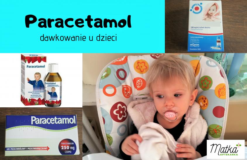Jak poprawnie obliczyć dawkę paracetamolu dla dziecka?