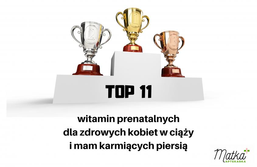 TOP 11 witamin prenatalnych dla zdrowych kobiet wciąży imam karmiących piersią [cz.3]