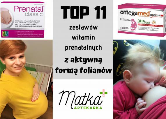 TOP 7 zestawów witamin prenatalnych z metafoliną, aktywną formą folianów Matka Aptekarka