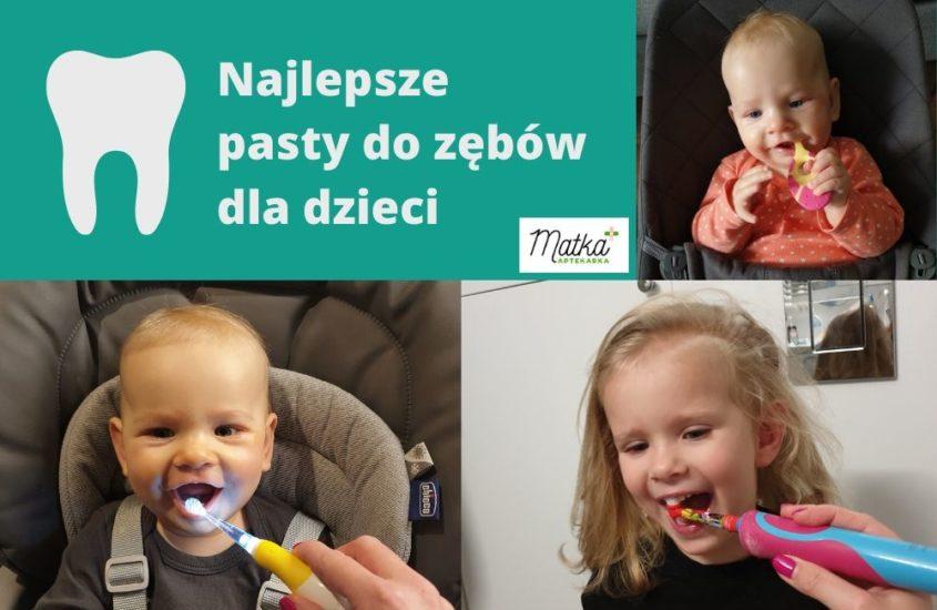 Pasty dozębów dla dzieci, pasty zfluorem, Matka Aptekarka