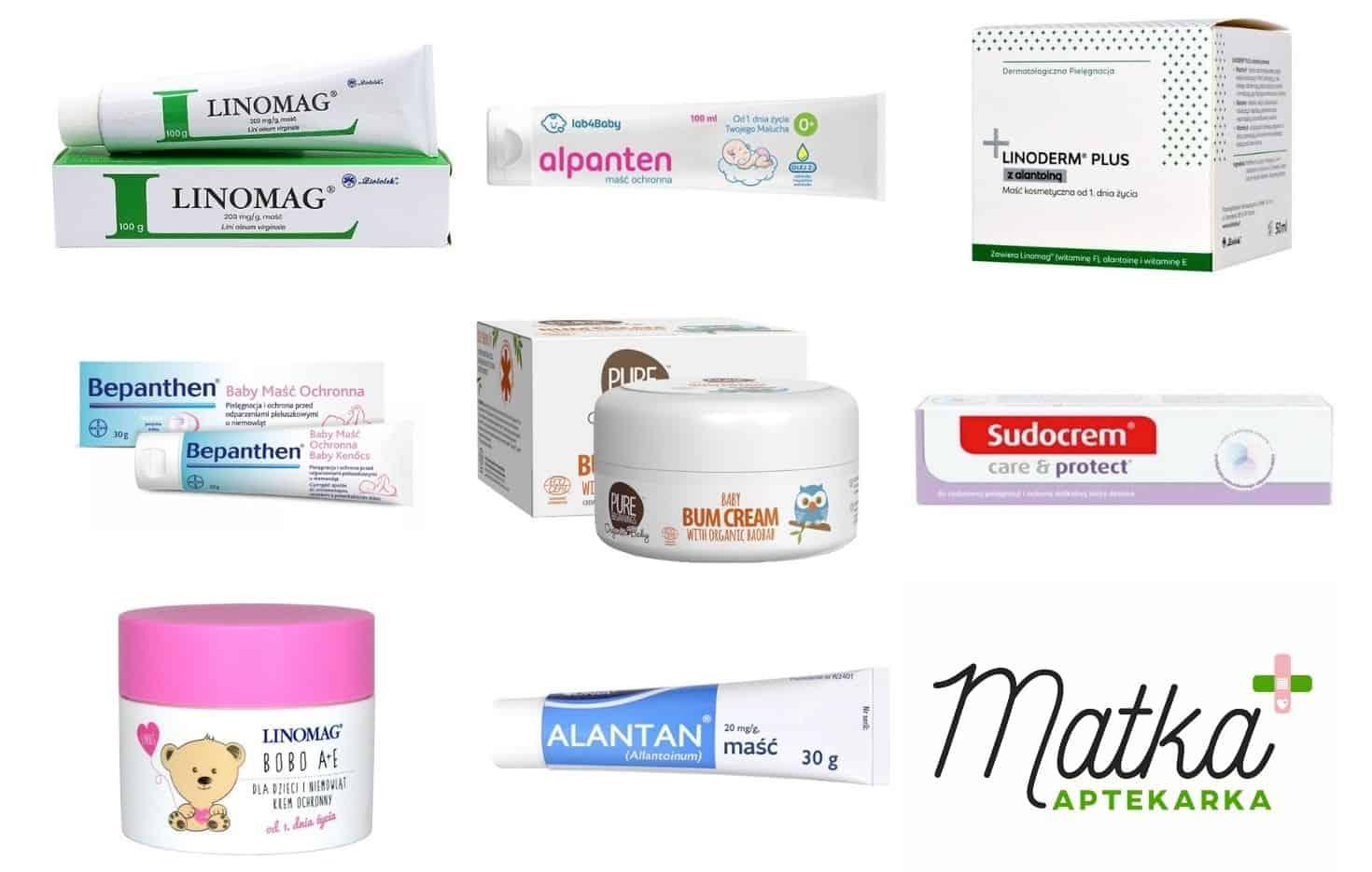 Maść ochronna napupę isuchą skórę, nawilża, regeneruje Linomag, Alantan Plus, Linomag Bobo A+E, Bepanthen, alpanten, pure beginnings, Matka Aptekarka