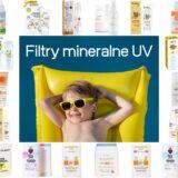 Zestawienie najlepszych kremów z mineralnym filtrem UV dla dzieci (i całej rodziny). Aktualizacja 2021, Matka Aptekarka
